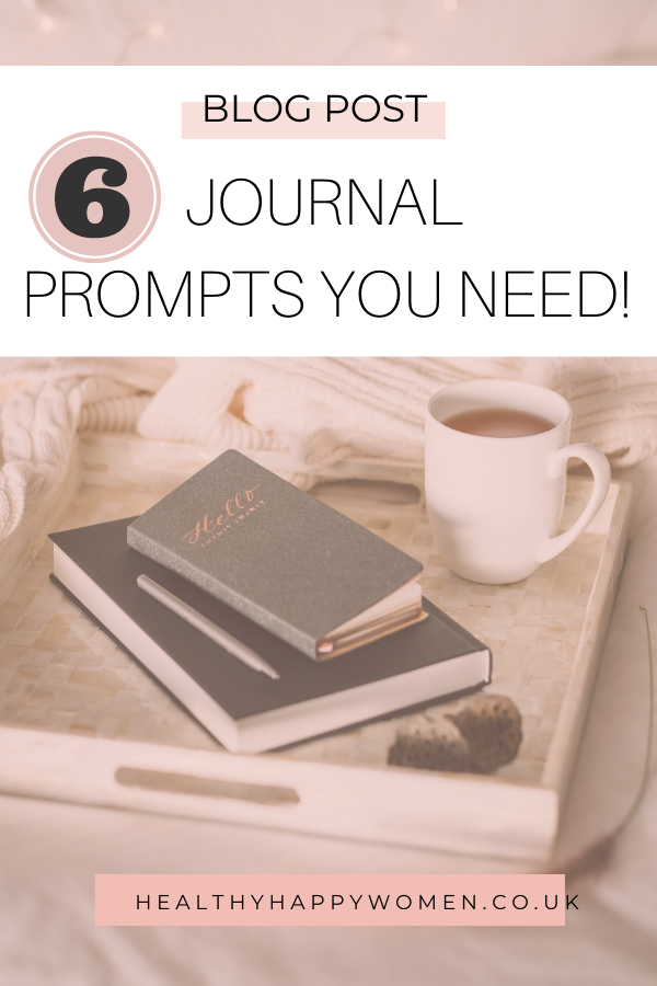 6 journal prompts