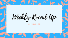 Weekly Round Up 15/11/2020