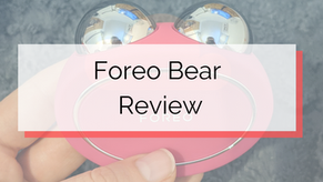 Foreo Bear Review with Before and After Photo's