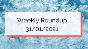 Weekly Roundup 31/01/2021