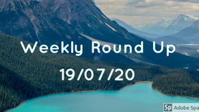 Weekly Round Up 19/07/20