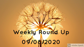 Weekly Round Up 09/08/2020