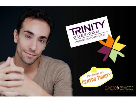 Profesor centro certificado TRINITY COLLEGE (UK) para Teatro Musical.