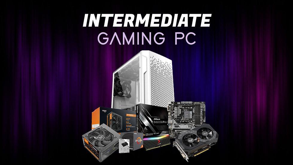INTERMEDIATE GAMING PC