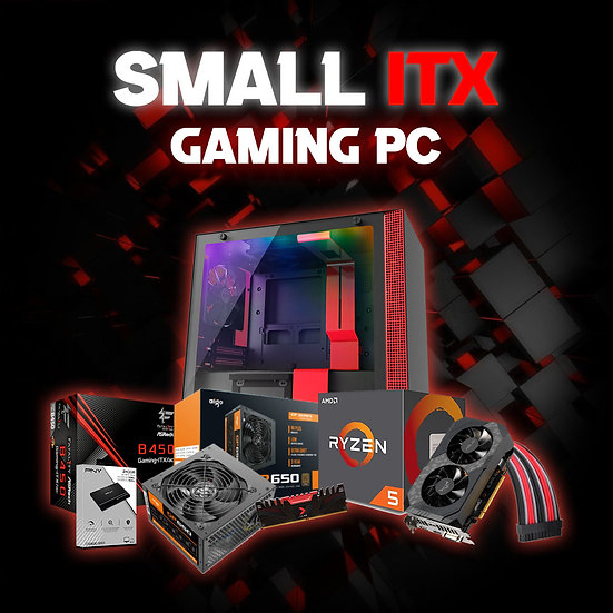 SMALL ITX GAMING PC