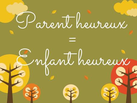 🥰Parent heureux = Enfant heureux🥰