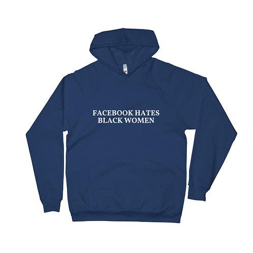 Facebook Hates Black Women hoodie