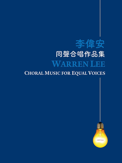 Warren Lee Choral Music for Equal Voices
