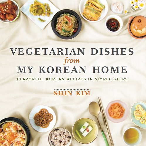 Vegetarian Dishes from My Korean Home