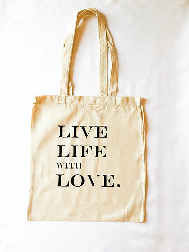Live Life with Love Tote Bag