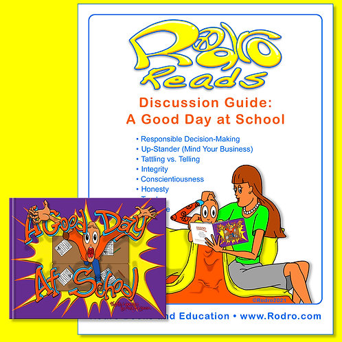 A Good Day at School: Book & Discission Guide
