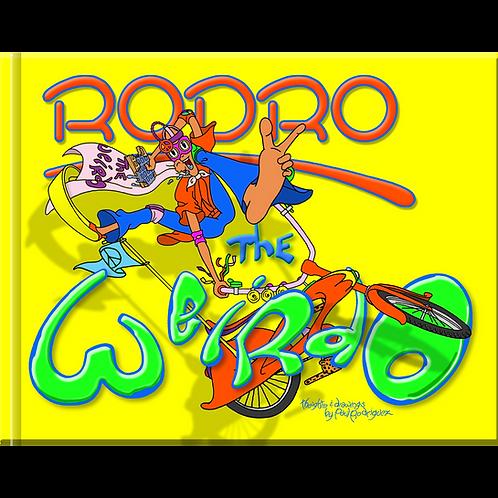 Rodro the Weirdo