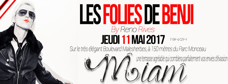 Diner & Folies Miam Restaurant 72 bd Malesherbes Paris