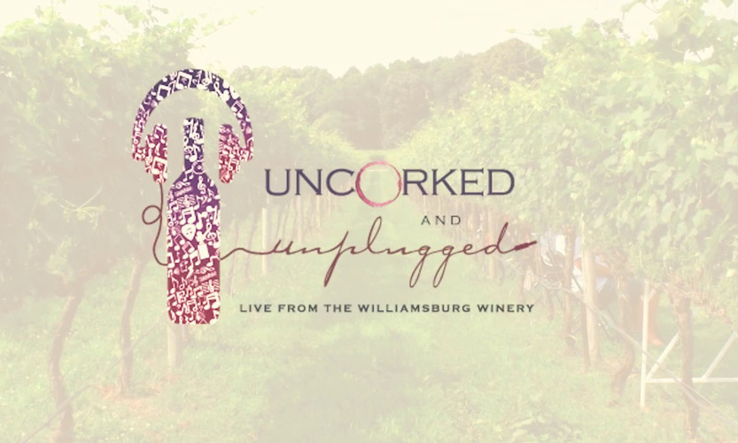 Uncorked and Unplugged Video