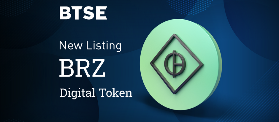 BTSE Launches BRZ as Brazilian Digital Token