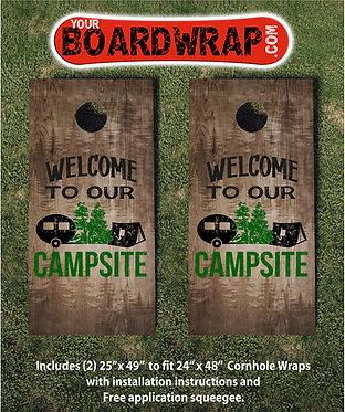 Welcome To Our Campsite | Cornhole Wraps