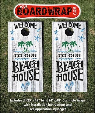Welcome To Our Beach House | Cornhole Wraps