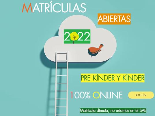 MATRICULAS ABIERTAS 2022