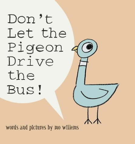 dont let the pigeon drive the bus.jpg