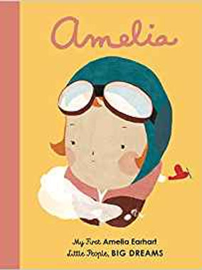 Amelia: My First Amelia Earhart