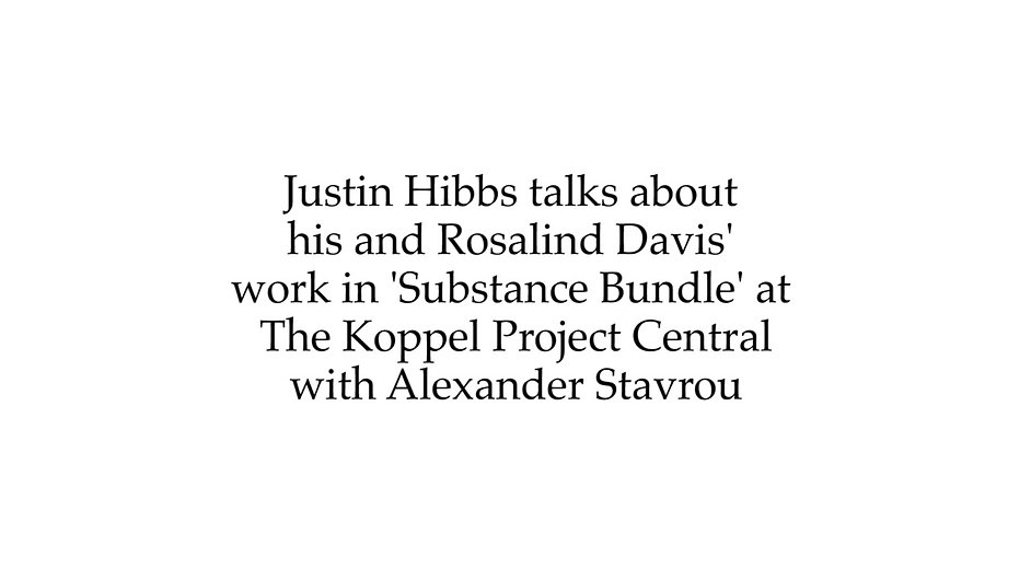 Justin Hibbs talks about his and Rosalind Davis' work in Substnace Bundle