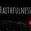 HQ Digi-Devotional 12 – Faithfulness, pt. 1