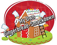 My Own Gingerbread-Smackdown.jpg