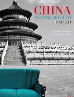 China, die türkise Couch und ich