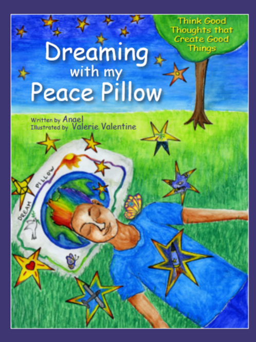 Dreaming with my Peace Pillow Kit