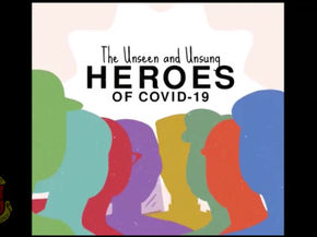 The Unseen and Unsung Heroes of Covid-19