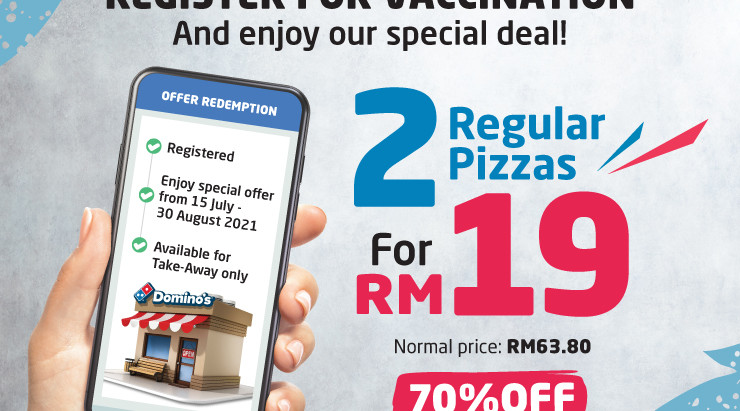 Register to be Vaccinated and Get Amazing Discounts With Domino's Pizza Malaysia Vaccination Program