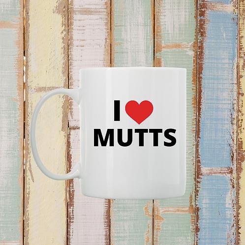 """I Love Mutts"" Coffee Mug"