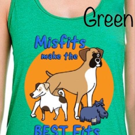 Tank top, Misfits make the BEST FITS, green