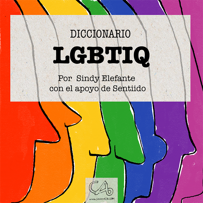 LGBTIQ Dictionary