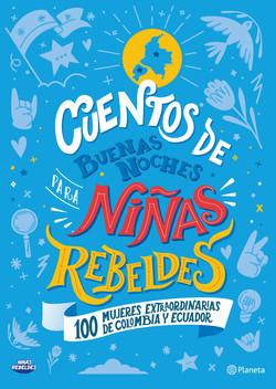 Cuentos de buenas noches para niñas rebeldes. Colombia - Ecuador