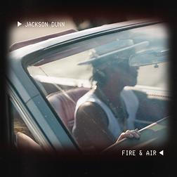 FIRE & AIR ALBUM ART JACKSON DUNN .png