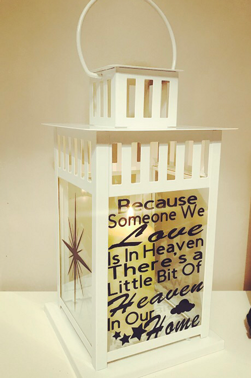Because Someone We Love Is In Heaven - Lantern