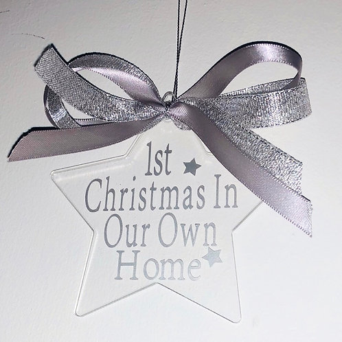 1st Christmas In Our Own Home Star Bauble