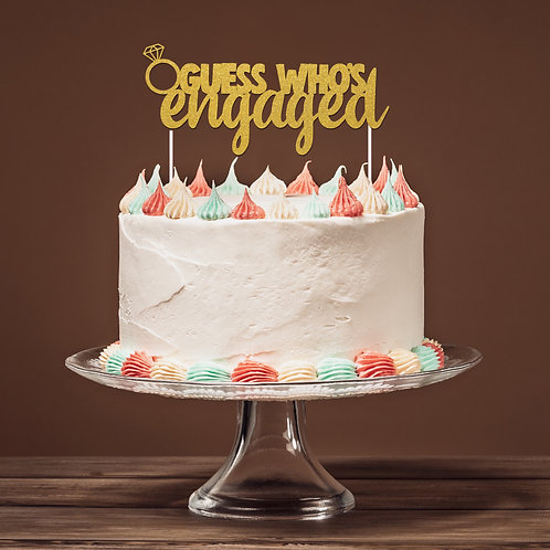 Guess Who's Engaged Cake Topper