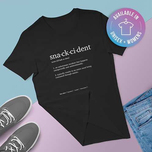 Snackcident Definition T-Shirt