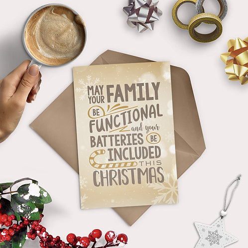 Family Functional and Batteries Included Greeting Card
