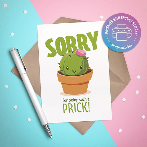 Sorry for Being a Prick Card