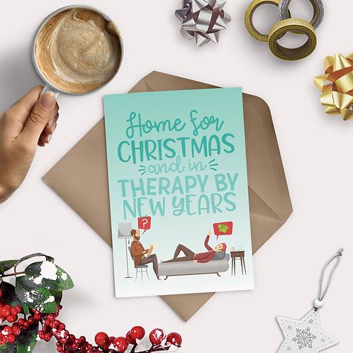 Home for Christmas, Therapy by New Years Greeting Card