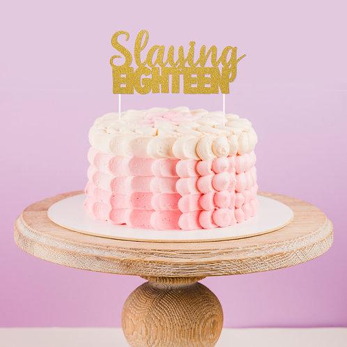 Slaying Eighteen Cake Topper