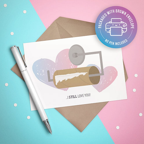 Empty Roll Love Card