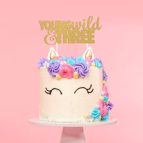 Young, Wild & Three Cake Topper