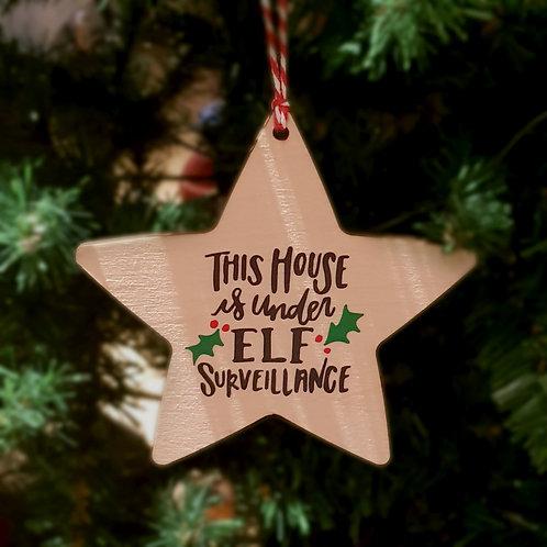 Under Elf Surveillance Ornament