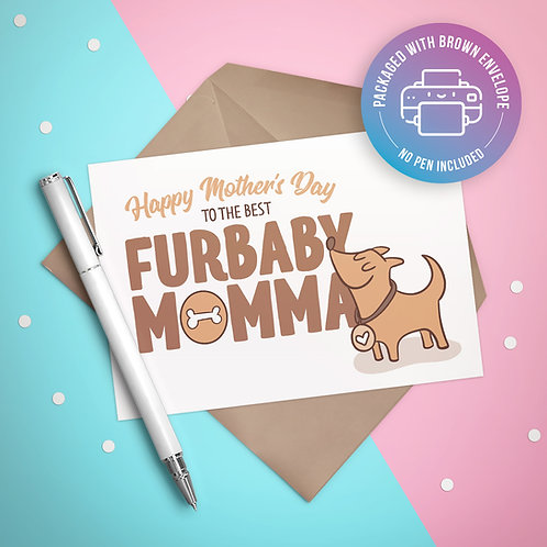 Best Furbaby Momma Card