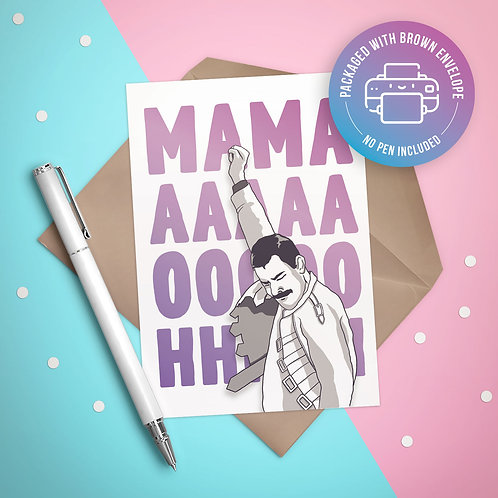 "Queen ""Mamaaa.. OOOOOH!"" Card"