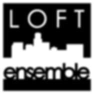 Loft Ensemble.jpg